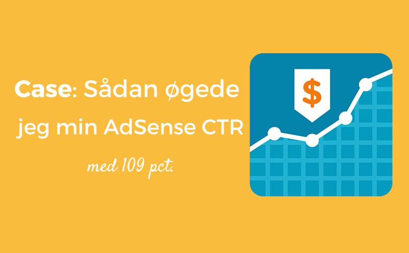 Case: Adsense CTR med og uden sidebar